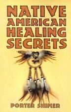 Native American Healing Secrets