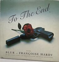 BLUR & FRANCOISE HARDY : TO THE END - [2 TITRES] [ CD SINGLE ]