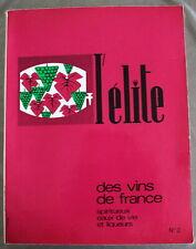 L'élite des Vins de France, Spiritueux, Eaux-de-vie et Liqueurs - N°2 de 1969