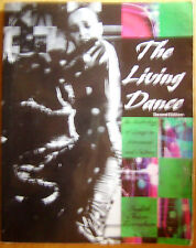 The Living Dance : An Anthology of Essays on Movement and Culture 2nd Ed