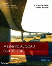 Mastering AutoCAD Civil 3D 2012 by Graham, Richard, Holland, Louisa