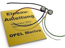 Opel Meriva A Servolenkung EPS Reparatursatz Lenkung Lenkhilfe Servo Kit Set