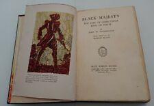 Black Majesty The Life Of Christophe King Of Haiti By Vandercook & Mahlon Blaine