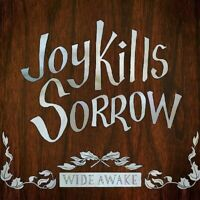 JOY KILLS SORROW - WIDE AWAKE  CD NEU