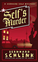 Schlink, Prof Bernhard, Self's Murder: A Gerhard Self Mystery, Very Good Book