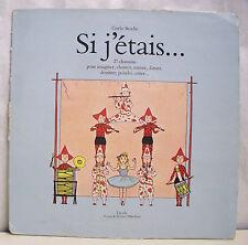 """33T GISELE BESCHE LP 12"""" SI J'ETAIS 27 Chansons Enfants CHANTER MIMER DANSER CRE"""