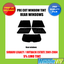 SUBARU LEGACY / OUTBACK ESTATE 2001-2004 5% LIMO REAR PRE CUT WINDOW TINT