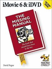 NEW - iMovie 6 & iDVD: The Missing Manual by Pogue, David
