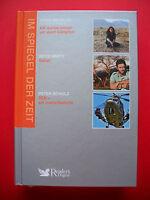 Im Spiegel der Zeit -Berit Kessler / Boyd Varty / Peter Schulz- Reader's Digest