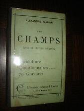 LES CHAMPS - Livre de lecture courante - Agriculture - A. Martin 1901