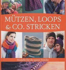 Mützen, Loops + Co. stricken - Modelle f.d. ganze Familie OVP  R3-9-201