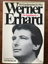 The Transformation Of A Man:Werner Erhard, by WW Bartley-1978-Signed Werner Book