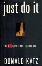 Just Do It:The Nike Spirit in the Corporate World 1994 1st Edition HC BOOK