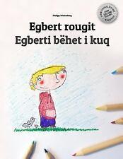 Egbert Rougit/Egberti Bëhet I Kuq : Un Livre à Colorier Pour les Enfants...