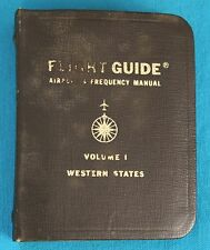FLIGHT GUIDE , AIRPORT & FREQUENCY MANUAL , 1979,VOL. 1 WESTERN ED. - VINTAGE