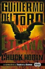 Eterna (The Night Eternal) (Trilogia De La Oscuridad  the Strain Trilo-ExLibrary