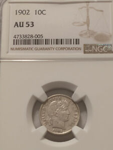 1902 Silver Barber Dime, NGC Certified AU 53, Nice Detail and Mint Luster