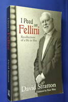 I PEED ON FELLINI David Stratton BOOK ~ Recollections of a life in film