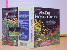 Rodale's No-Fail Flower Garden (1994, Hardcover) How To Plan Plant And Grow