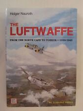 The Luftwaffe from the North Cape to Tobruk, 1939-1945 : An Illustrated History