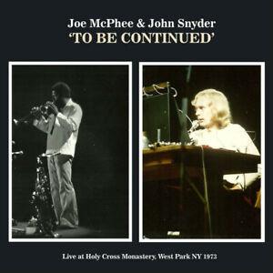 JOE MCPHEE & JOHN SNYDER To Be Continued LP chadbourne john zorn sun ra