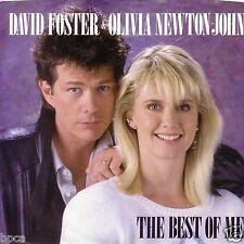 "7"" US OLIVIA NEWTON-JOHN & DAVID FOSTER THE BEST OF ME NM"