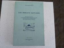 GHISLAIN ROUSSELLE LES OISEAUX SAUVAGES NORMANDIE/ BRETAGNE / MAINE