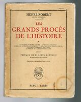 LES GRANDS PROCÈS DE L'HISTOIRE - HENRI ROBERT - PAYOT 1922 - ÉTAT CORRECT