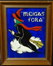 """Meigas Fora"" Acryl auf Malfaser, gerahmt, RG 33x26 cm 195/12088"