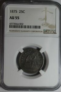 1875 Seated Quarter AU55 NGC #002
