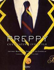 Preppy: Cultivating Ivy Style by Banks, Jeffrey, Chapelle, Doria de La