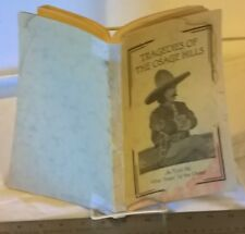 """Tragedies Of The Osage Hills: As Told By The """"Sage """" of the Osage  (1930 Softcov"""