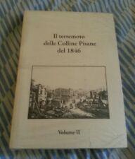 IL TERREMOTO DELLE COLLINE PISANE DEL 1846 / volume II°
