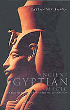 Very Good, Ancient Egyptian Magic: Classic Healing and Ritual for Modern Times,