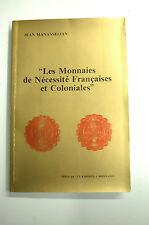 NUMISMATIQUE CATALOGUE MANASSELIAN : Les Monnaies de Nécéssité Françaises Coloni