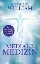 Mediale Medizin von Anthony William (2016, Gebundene Ausgabe) NEU