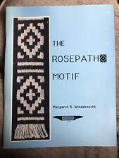 The Rosepath Motif Margaret B Windeknect Paperback 1987 First Print Soft Cover