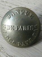 BOUTON ANCIEN Banque de Paris et Pays Bas .