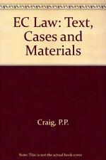 EC Law: Text, Cases and Materials,P.P. Craig, Grainne de Burca
