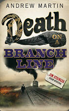 Death on a Branch Line by Andrew Martin 1st/1st near fine 2008 Jim Stringer