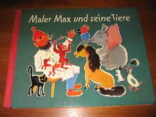 (E164)ALTES KINDERBUCH MALER MAX UND SEINE TIERE HAHN/THIELE TITANIA VERLAG 1968