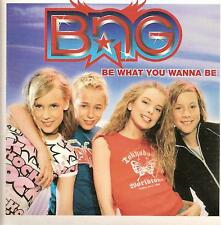 BNG - be what you wanna be CDS!! BUBBLEGUM europop 2003