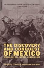 The Discovery and Conquest of Mexico by Bernal Díaz del Castillo (2004, Paperbac