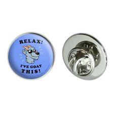 "Relax I've Goat This Got Funny Humor Metal 0.75"" Lapel Hat Pin Tie Tack Pinback"