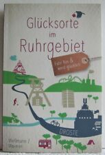 Wellmann / Weimer - GLÜCKSORTE im RUHRGEBIET