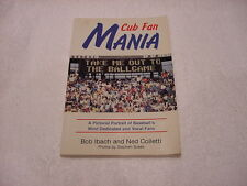"FANTASTIC Paperback Book, Chicago Cubs, ""Cub Fan Mania"", Jay Johnstone Autograph"