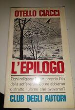 Otello Ciacci l'epilogo Club degli autori 1969