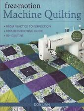 Free-Motion Machine Quilting: From Practice to Perfection -- Troubleshooting Gui