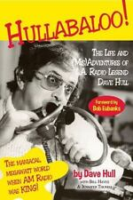 Hullabaloo!: The Life and (Mis)Adventures of L.A. Radio Legend Dave Hull, Bill H