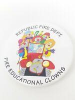 Vintage Republic Fire Department Fire Educational Clowns Button